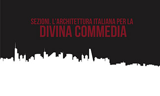 SECTIONS. ITALIAN ARCHITECTURE FOR THE DIVINE COMEDY